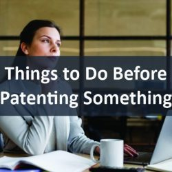 things to do before patenting something