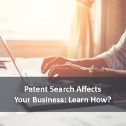 Patent_Search_Affects_Your_Business