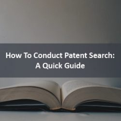 How To Conduct Patent Search A Quick Guide
