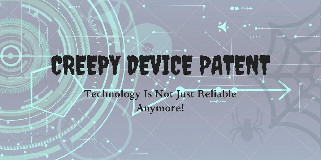 creepy device patent