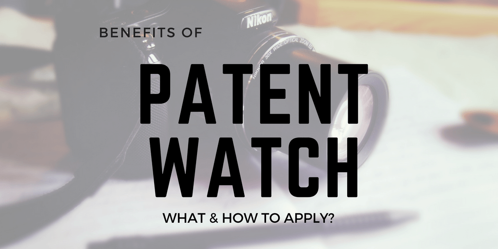 PATENT WATCH BENEFITS
