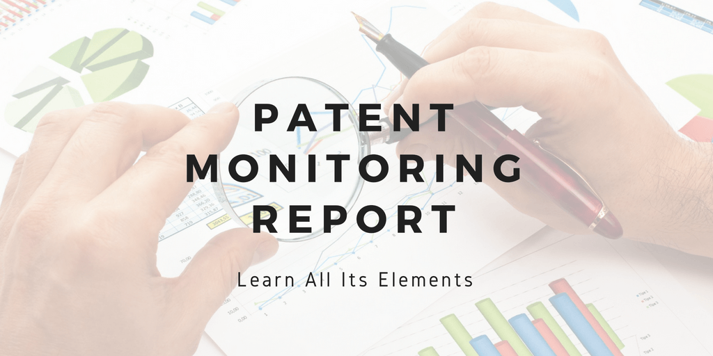 Patent Monitoring Report