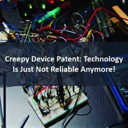 Creepy Device Patent:
