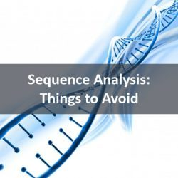 Sequence Analysis Things to avoid